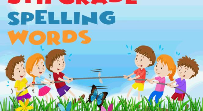 5th grade Spelling Words