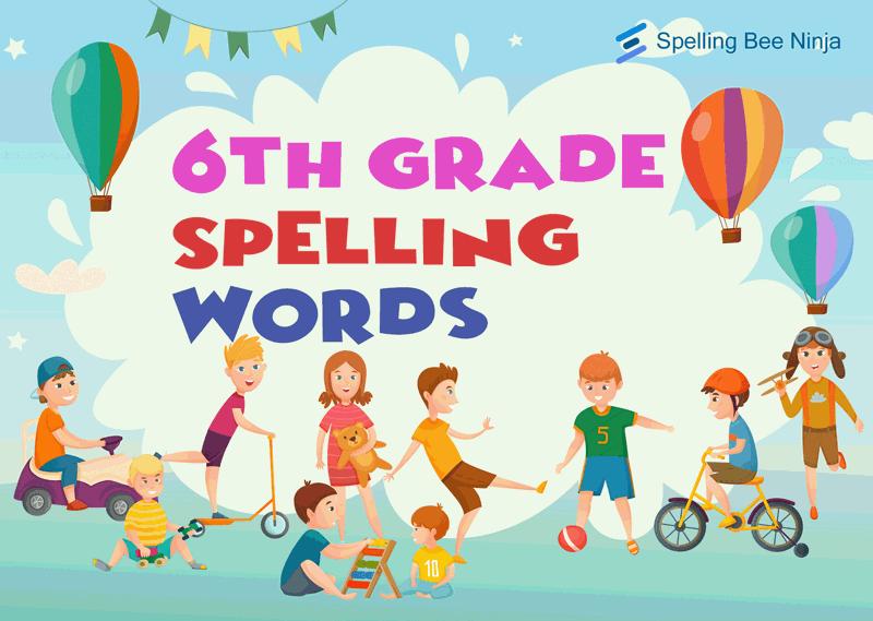 spelling words for 6th grade