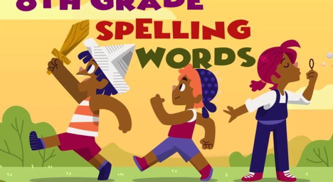 8th grade Spelling Words