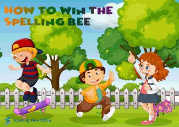How to win spelling bee Tutorial