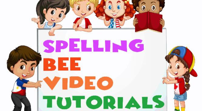 Spelling Bee Video Tutorials