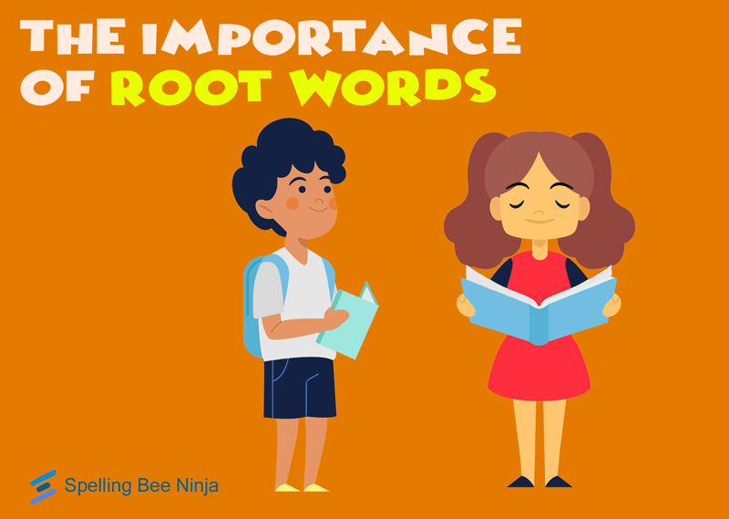 the importance of root words