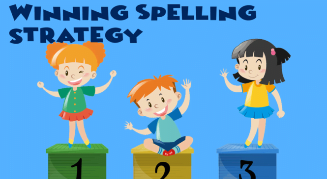 Building a Winning Spelling Strategy